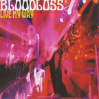 Bloodloss - Live My Way