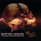 Blotted Science - The Machinations Of Dementia