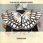 Blue Aeroplanes - Swagger