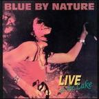 Blue By Nature - Live At The Lake