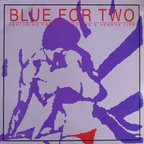 Blue For Two - s/t