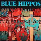 Blue Hippos - s/t