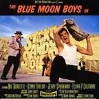 Blue Moon Boys - Sticks And Stones