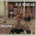 Blue Mountain - Homegrown
