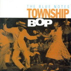 Blue Notes - Township Bop