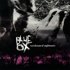 Blue Ox - Wet Dreams & Nightmares