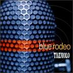 Blue Rodeo - Tremolo