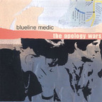 Blueline Medic - The Apology Wars