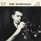 Bob Brookmeyer - The Dual Role Of Bob Brookmeyer