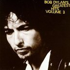 Bob Dylan - Bob Dylan's Greatest Hits Volume 3