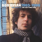 Bob Dylan - The Bootleg Series Vol. 12 · 1965-1966 · The Best Of The Cutting Edge