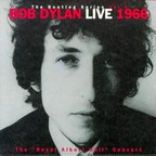 "Bob Dylan - The Bootleg Series Vol. 4 · Bob Dylan Live 1966 · The ""Royal Albert Hall"" Concert"