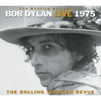 Bob Dylan - The Bootleg Series Vol. 5 · Bob Dylan Live 1975 · The Rolling Thunder Revue
