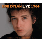 Bob Dylan - The Bootleg Series Vol. 6 · Bob Dylan Live 1964 · Concert At Philharmonic Hall