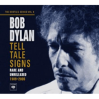 Bob Dylan - The Bootleg Series Vol. 8 · Tell Tale Signs · Rare And Unreleased 1989–2006
