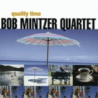 Bob Mintzer Quartet - Quality Time