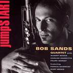 Bob Sands Quartet - Jumpstart