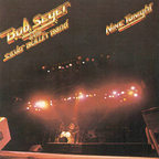 Bob Seger & The Silver Bullet Band - Nine Tonight