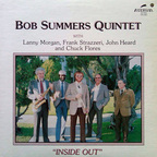 Bob Summers Quintet - Inside Out