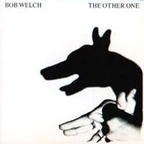 Bob Welch - The Other One