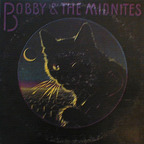 Bobby And The Midnites - s/t