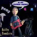 Bobby Bandiera - Is My Father There?
