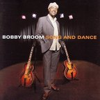 Bobby Broom - Song And Dance