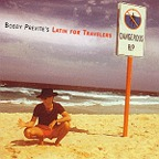 Bobby Previte's Latin For Travelers - Dangerous Rip