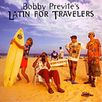 Bobby Previte's Latin For Travelers - My Man In Sydney