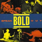 Bold - Speak Out