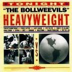 Bollweevils - Heavyweight