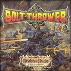 Bolt Thrower - Realm Of Chaos · Slaves To Darkness