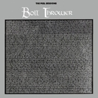 Bolt Thrower - The Peel Sessions