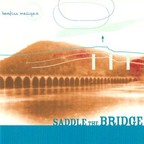 Bonfire Madigan - Saddle The Bridge