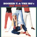 Booker T. & The M.G.s - Hip Hug-Her