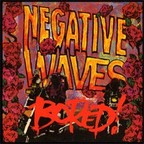 Bored! - Negative Waves