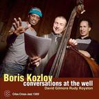 Boris Kozlov - Conversations At The Well