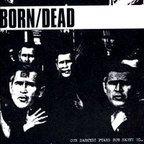 Born/Dead - Our Darkest Fears Now Haunt Us...