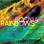 Bosnian Rainbows - s/t
