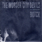 Botch - The Murder City Devils