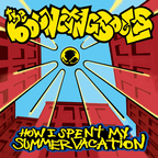 Bouncing Souls - How I Spent My Summer Vacation
