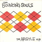 Bouncing Souls - The Argyle e.p.