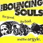 Bouncing Souls - The Good, The Bad, And The Argyle.