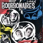 Bourbonaires - A Shot Of Bourbonaires
