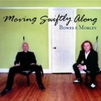 Bowes & Morley - Moving Swiftly Along