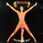 Boxer (UK) - Below The Belt