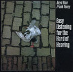 Boyd Rice · Frank Tovey - Easy Listening For The Hard Of Hearing