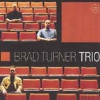 Brad Turner Trio - Question The Answer