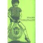 Brand Loyalty - s/t (released by Brand Disloyalty)