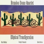 Brandon Evans Quartet - Elliptical Transfiguration